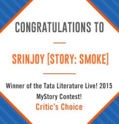 Tata Literature Live! MyStory 2015, Winning Entry: Smoke