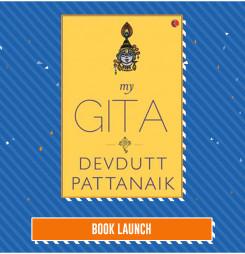 BOOK LAUNCH: My Gita by Devdutt Pattanaik